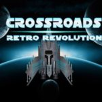 Retro Revolution: Crossroads